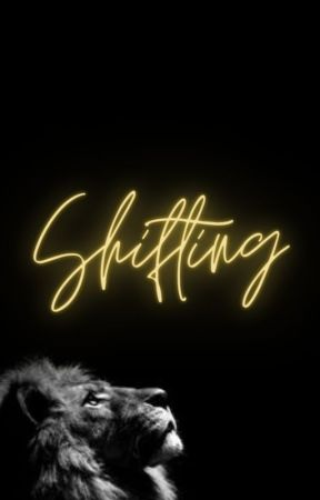 Shifting by Ashley__Writes