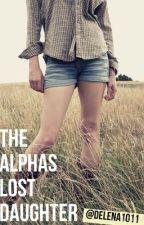 The Alphas Lost Daughter by delena1011