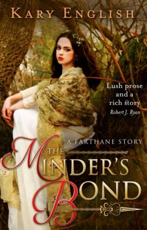 The Minder's Bond: A Sweet Fantasy Romance by KaryEnglish