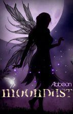 Moondust: A Dark Faerytale by Abbeon