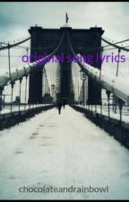 original song lyrics by chocolateandrainbowl