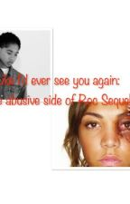 Like I'd ever see you again: The abusive side of Roc sequel by teitae_mindless