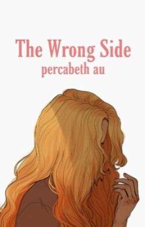 The Wrong Side-Percabeth AU by beamingbooks