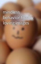 mindless behavior freaky loving images by tiasbeautiful345