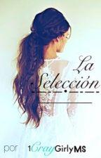 La Selección-Fanfic  by 1CrayGirlyMs