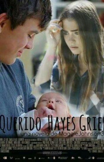 Querido Hayes Grier...