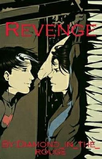 Revenge ~ A Dick Grayson and Jason todd fanfiction