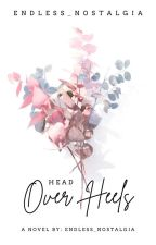 Head Over Heels(On-going) by bHiestik