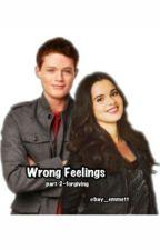 Wrong Feelings: Forgiving by bay_emmett