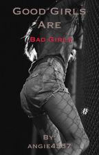 Good Girls || Calum Hood Story ON HOLD  by angie4537