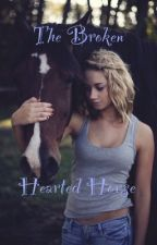 The Broken Hearted Horse by SkayaM