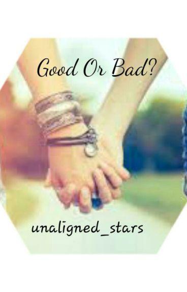 Good Or Bad? {Lesbian Story}
