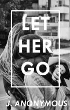 Let her go by pervertmind