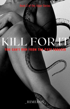 Kill For It (COMING SOON) by _himeros_