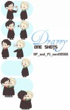 Drarry One Shots by HP_and_PJ_nerd19568