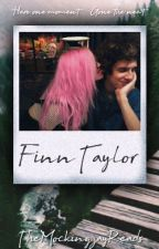 Finn Taylor [Coming Soon] by TheMockingjayReads