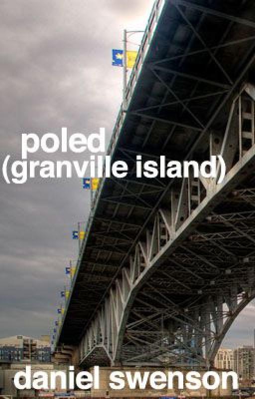 poled (granville island) by dswenson8