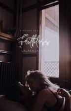 Faithless by LaurenJ22