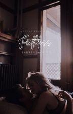 Faithless ✔️ by LaurenJ22