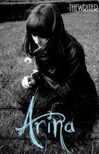 Arina by -thewriter