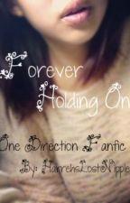 Forever Holding On by HarrehsLostNipples