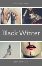 Black Winter [Sooth Slayers Edited] by jacesinclair