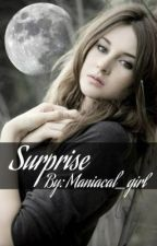 Surprise by Maniacal_girl