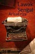 Lawak Sengal by ArisaEriza