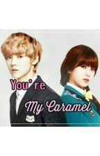 You're My Caramel by kimttae