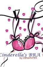 A Cinderella's BRA?!??! by 19Hantot94