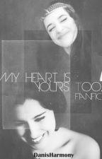 My heart is your too... by DanisHarmony