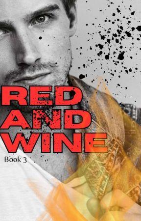 Red and Wine ( Book 3) : CRUEL SEDUCTIVE by yayan-yayan