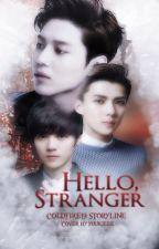 Hello, Stranger! [BID II] [BxB] [FIN] by ColdFire19