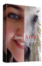 """Sana """" S Ö Z """"  by Onur798"""