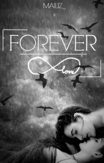 Forever? ∞ [GirlxGirl] - Wattys 2016