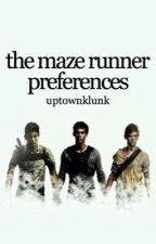 Maze Runner Preferences by uptownklunk