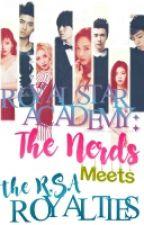 Royal Star Academy: THE NERDS MEET THE R.S.A ROYALTIES [ MAJOR EDITING ] by asdfghjklerieee