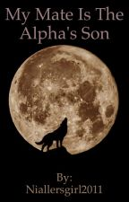 My mate is the alpha's son by Phanicathtedisco