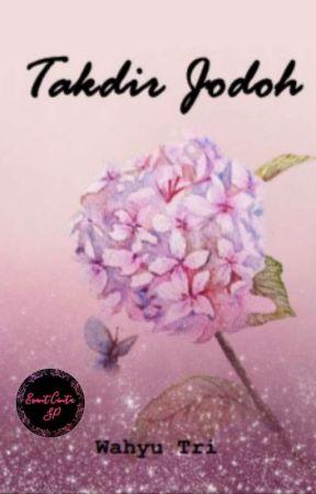 Takdir Jodoh by WahyuTri023