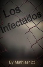 Los Infectados by Mathias123