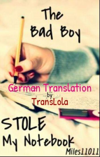 The Bad Boy stole my Notebook (German Translation)