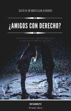 ¿Amigos con Derecho? by sofiabrrztz