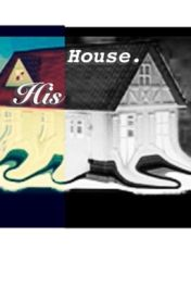 His House by CuriousMindss