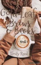 Gold Leaf: Brews & Books by emilyannreed