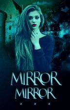 Mirror, Mirror...[A Modern and Twisted Tale of Snow White] by toxicmind-