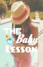 The baby lesson by alexismcm01