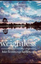 Weightless - Luke Hemmings by helloimlauren