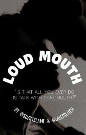 """""""LOUD MOUTH"""" BXB by suzieislame"""