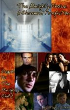 The Almighty Choice: A Charmed Fanfiction by poptastic749