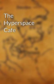 The Hyperspace Cafe by Beorcen